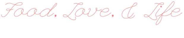 Food Love & Life
