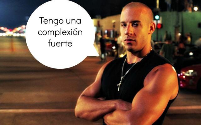 Vin Diesel Complexion Fuerte