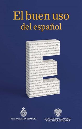 El Bueno Uso del Español