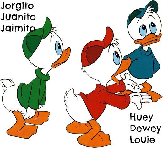 Jorgito Juanito Jaimito Huey Dewey Louie